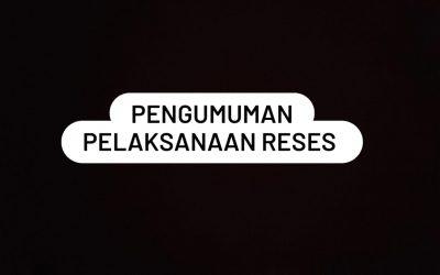 PENGUMUMAN PELAKSANAAN RESES DPRD MASA SIDANG III TAHUN 2021